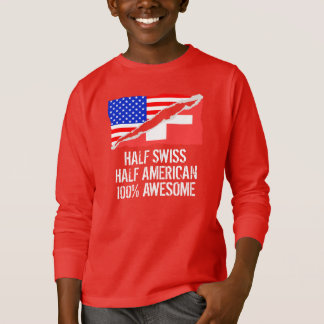 Half Swiss Half American Awesome T-Shirt