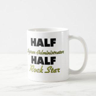 Half System Administrator Half Rock Star Classic White Coffee Mug