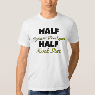 Half Systems Developer Half Rock Star Tees