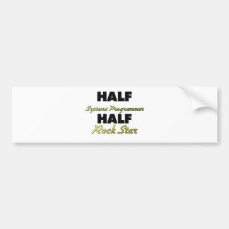 Half Systems Programmer Half Rock Star Car Bumper Sticker