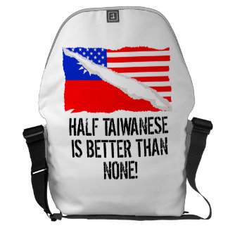 Half Taiwanese Is Better Than None Messenger Bag