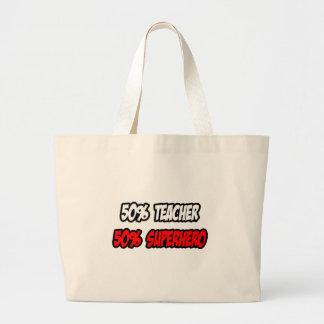 Half Teacher...Half Superhero Large Tote Bag