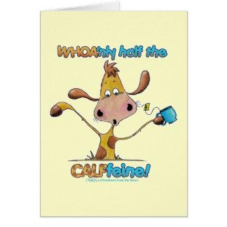 Half the CALFfeine Cards