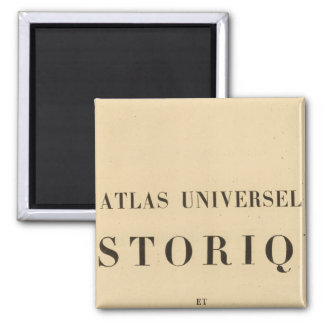 Half Title Atlas universel historique 2 Inch Square Magnet
