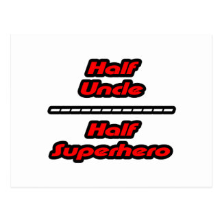 Half Uncle Half Superhero Postcard