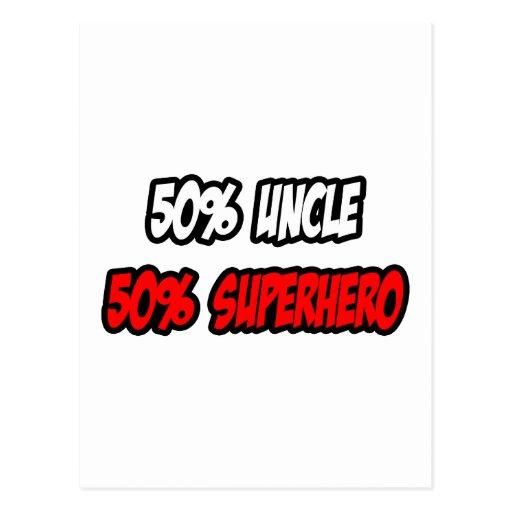 Half Uncle...Half Superhero Postcards