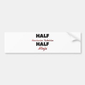 Half Veterinarian Technician Half Ninja Car Bumper Sticker