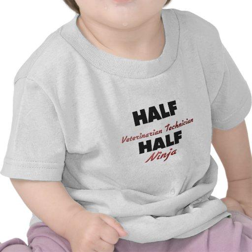 Half Veterinarian Technician Half Ninja T Shirts