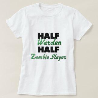 Half Warden Half Zombie Slayer T-Shirt