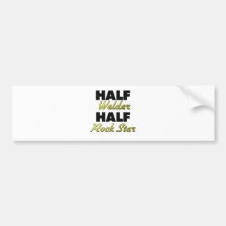Half Welder Half Rock Star Bumper Sticker