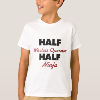Half Wireless Operator Half Ninja T-Shirt
