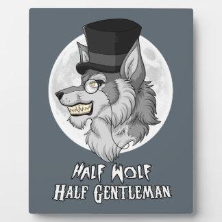 Half Wolf Half Gentleman Plaque