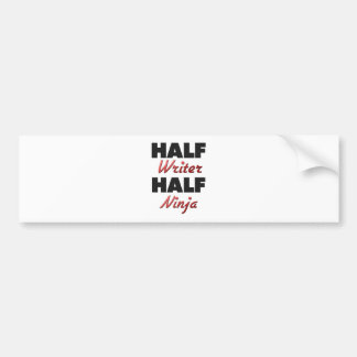 Half Writer Half Ninja Bumper Stickers