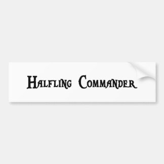 Halfling Commander Bumper Sticker