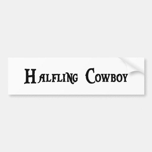 Halfling Cowboy Bumper Sticker Car Bumper Sticker