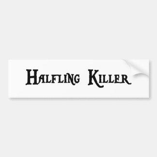 Halfling Killer Bumper Sticker