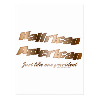 Halfrican like our President Postcard