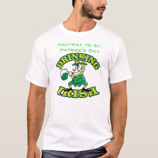 Halfway to St. Patrick's Day T-Shirt