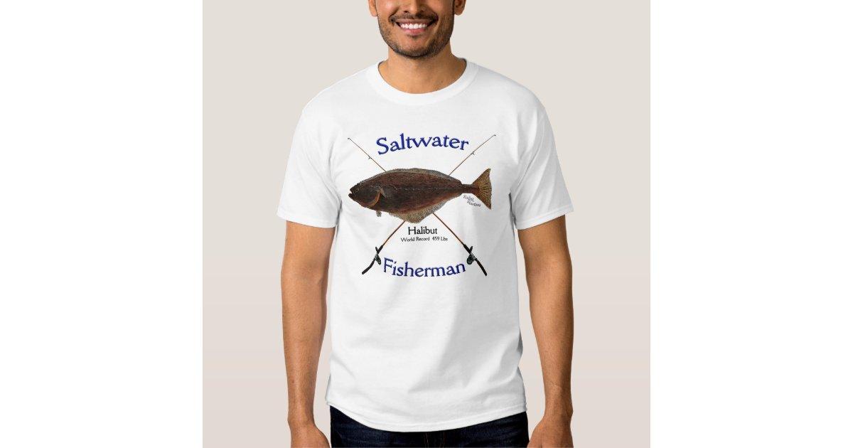 Halibut fishermans saltwater fishing tshirt zazzle for Saltwater fishing t shirts