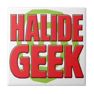 Halide Geek Ceramic Tile