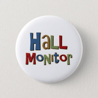 Hall Monitor Colorful Pinback Button