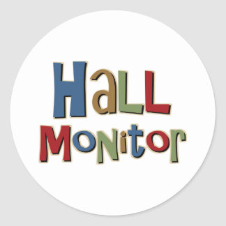 Hall Monitor Colorful Classic Round Sticker