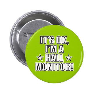 Hall Monitor Pinback Button