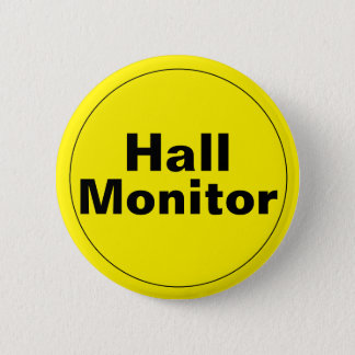 Hall Monitor School Pinback Button
