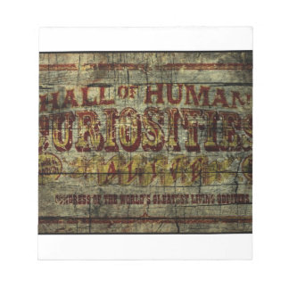Hall of Human Curiosities Vintage Banner Notepad
