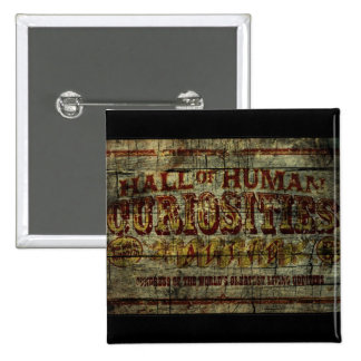 Hall of Human Curiosities Vintage Banner Pinback Button