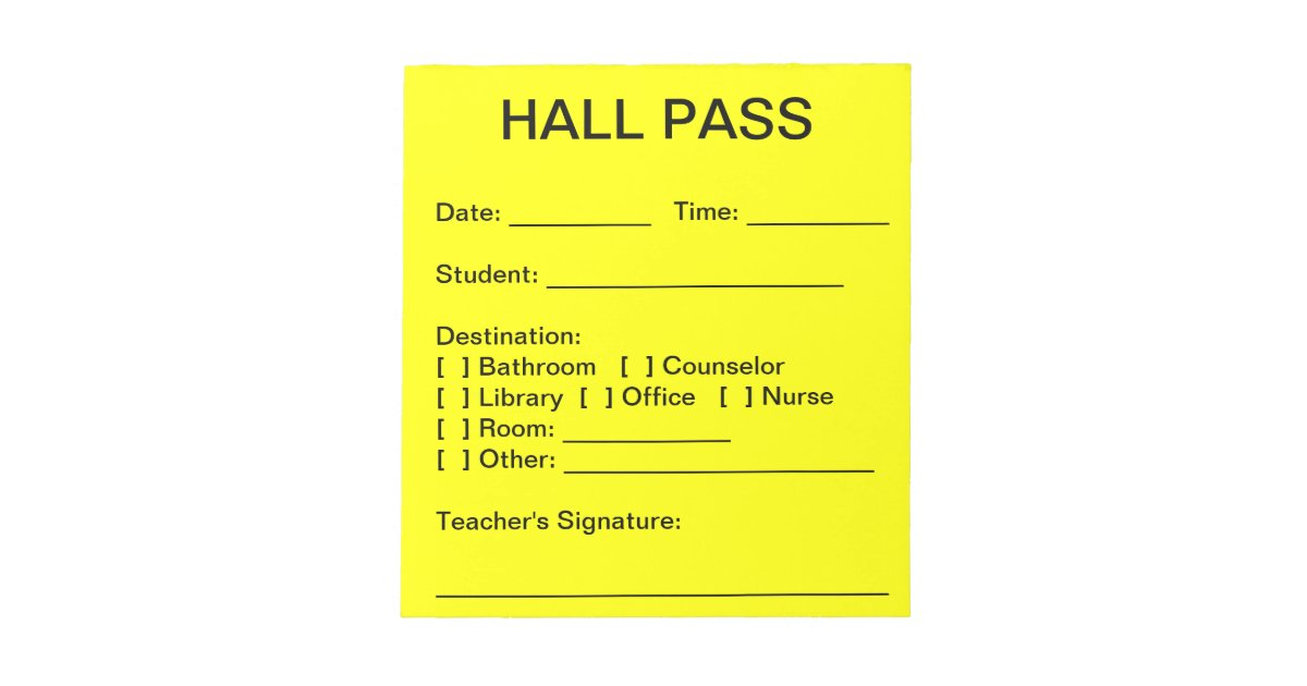 Hall Pass Pad Zazzle Com