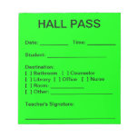 Hall Pass Pad (Neon Green) Note Pads