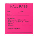Hall Pass Pad (Neon Pink) Notepads
