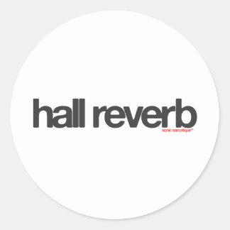 Hall Reverb Classic Round Sticker