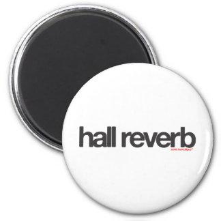 Hall Reverb 2 Inch Round Magnet