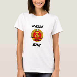 Halle, DDR, Halle, Germany T-Shirt