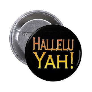 Hallelu Yah! (gold) 2 Inch Round Button