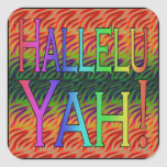 ¡Hallelu Yah! Pegatinas Cuadradases