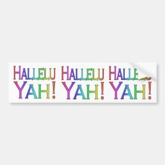 Hallelu Yah! (rainbow) Car Bumper Sticker