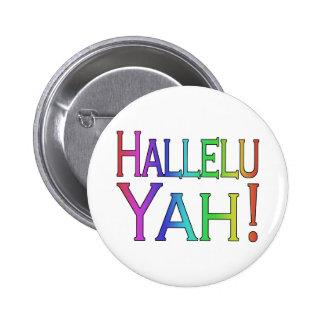Hallelu Yah! (rainbow) Pins