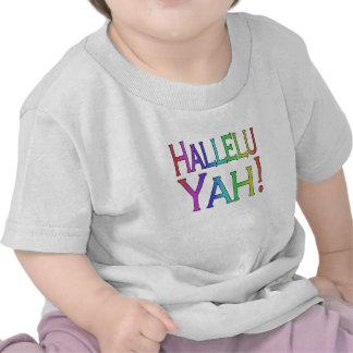 Hallelu Yah! (rainbow) T-shirts
