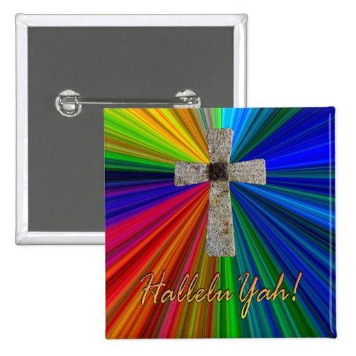 """""""HalleluYah!""""  Botón de la cruz del rezo del señor"""