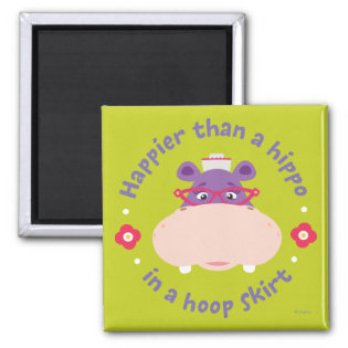 Hallie -Happier Than a Hippo in a Hoop Skirt Magnet