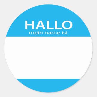 Hallo Mein Name Ist German hello name tag Round Sticker