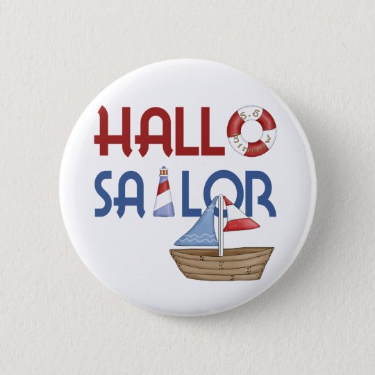Hallo Sailor Pinback Button