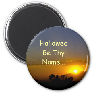 Hallowed Be Thy Name Magnet