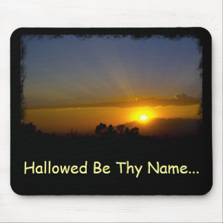 Hallowed Be Thy Name Mouse Pad
