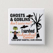 Halloween 1 Endometrial Cancer Survivor Button