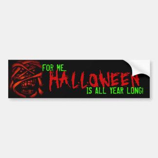 Halloween all year long car bumper sticker