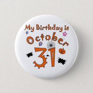 Halloween Birthday October 31st Pinback Button